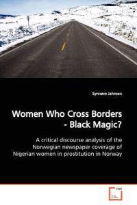 Women Who Cross Borders