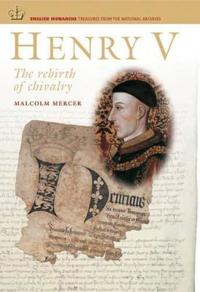Henry V: The Rebirth of Chivalry