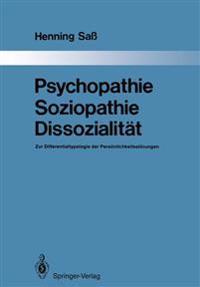 Psychopathie -- Soziopathie -- Dissozialit t