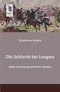 Die Schlacht Bei Longwy