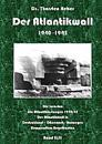 Der Atlantikwall 1940 - 1945  - Band II