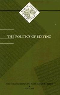 The Politics of Editing
