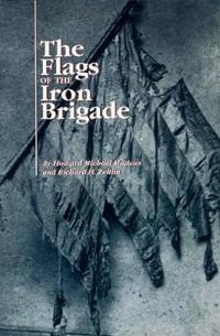 The Flags of the Iron Brigade