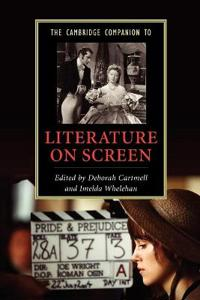 The Cambridge Companion to Literature on Screen