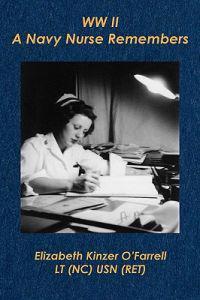 WW II . . . a Navy Nurse Remembers