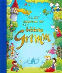 De bästa sagorna av bröderna Grimm
