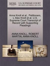 Anna Knoll et al., Petitioners, V. Alex Knoll et al. U.S. Supreme Court Transcript of Record with Supporting Pleadings