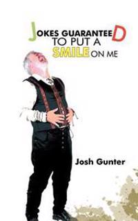 Jokes Guaranteed to Put a Smile on Me