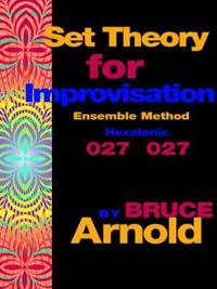 Set Theory for Improvisation Ensemble Method