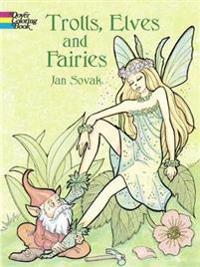 Trolls, Elves and Fairies
