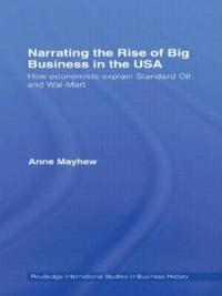 Narrating the Rise of Big Business in the USA