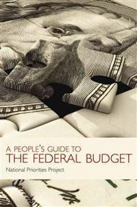 Peoples' Guide to the Federal Budget