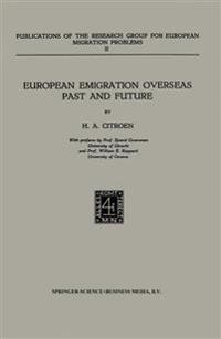 European Emigration Overseas Past and Future