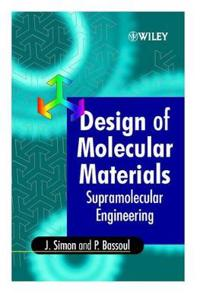 Design of Molecular Materials: Supramolecular Engineering