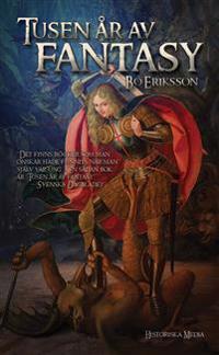Tusen år av fantasy : resan till Mordor