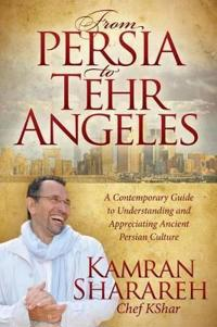 From Persia to Tehr Angeles
