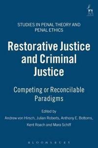 Restorative Justice And Criminal Justice