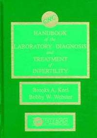 Handbook of the Laboratory Diagnosis and Treatment of Infertility