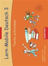 Lern-Mobile Deutsch 3. Texte schreiben