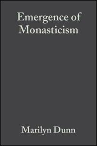 Emergence of monasticism - from the desert fathers to the early middle ages