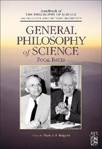 General Philosophy of Science: Focal Issues
