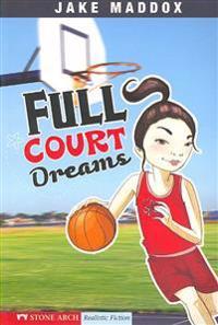 Full Court Dreams