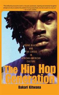 The Hip Hop Generation