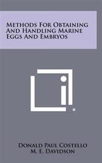 Methods for Obtaining and Handling Marine Eggs and Embryos