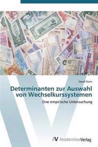 Determinanten Zur Auswahl Von Wechselkurssystemen