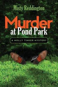 Murder at Pond Park