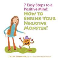 7 Easy Steps to a Positive Mind