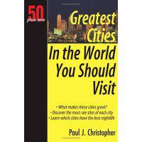 50 Plus One Greatest Cities in the World You Should Visit