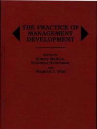 The Practice of Management Development
