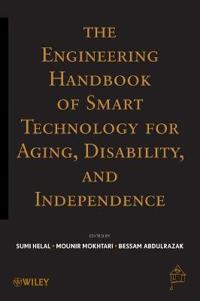 The Engineering Handbook of Smart Technology for Aging, Disability, and Independence