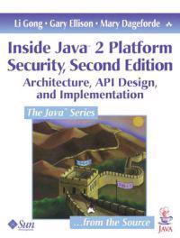 Inside Java 2 Platform Security