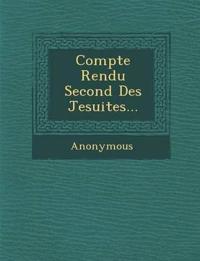 Compte Rendu Second Des Jesuites...