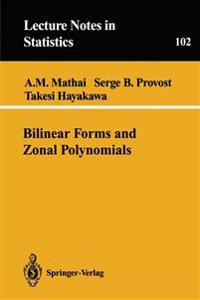 Bilinear Forms and Zonal Polynomials