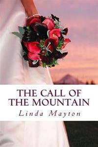 The Call of the Mountain