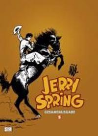 Jerry Spring Gesamtausgabe 05