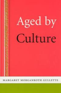 Aged by Culture