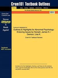 Outlines & Highlights for Abnormal Psychology: Enduring Issues
