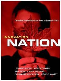 Innovation Nation: Canadian Leadership from Java to Jurassic Park