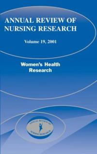 Annual Review of Nursing Research, Volume 19, 2001