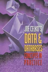 Joe Celko's Data and Databases