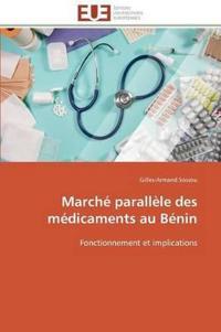 Marche Parallele Des Medicaments Au Benin