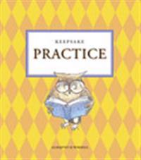 Keepsake Practice