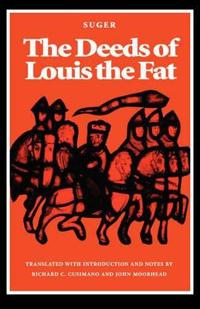 The Deeds of Louis the Fat