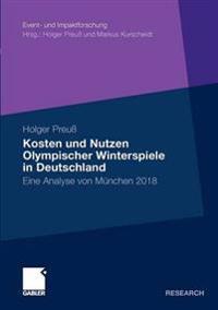 Kosten Und Nutzen Olympischer Winterspiele in Deutschland
