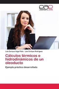 Calculos Termicos E Hidrodinamicos de Un Oleoducto