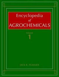 Encyclopedia of Agrochemicals, 3 Volume Set